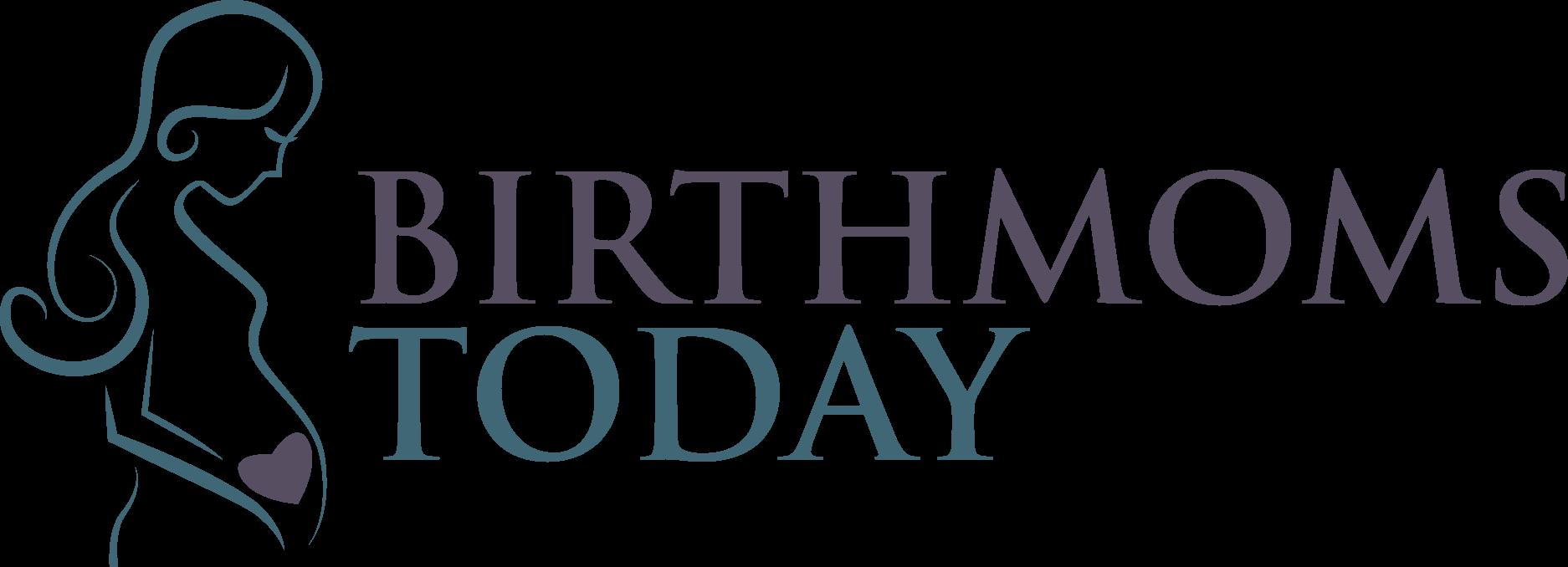 Birth Moms Today